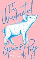 The Unexpected Genius of Pigs