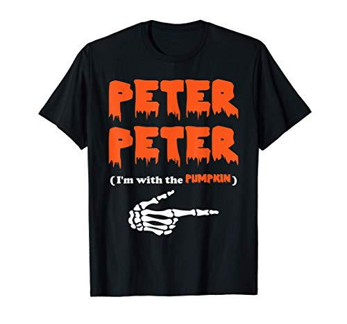 Peter Peter i'm with the pumpkin, Halloween costume T-Shirt