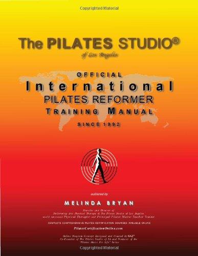 Pilates REFORMER Training Manual (Official International Training Manual