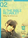 Is the Bible Reliable? Building the Historical Case