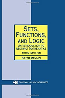 Sets, Functions, and Logic: An Introduction to Abstract Mathematics, Third Edition