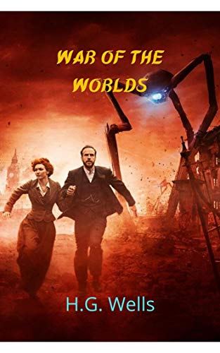 War of the Worlds: Great alien invasion to earth, fiction and fantasy,...