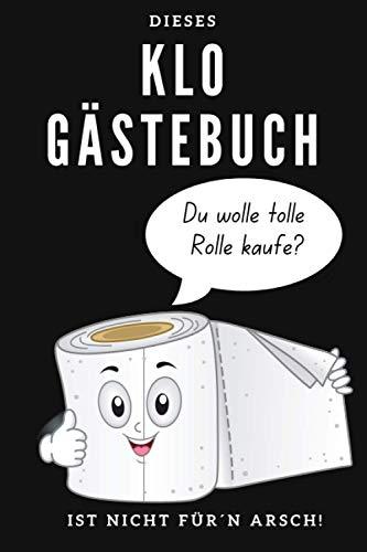 Klo Gästebuch: Mit niedlicher Toilettenpapierrolle. Humor fürs stille Örtchen. Super Geschenk zum...