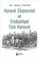 Kenevir Ekonomisi ve Endüstriyel Türk Keneviri