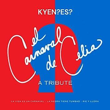 El Carnaval De Celia: A Tribute (La Vida es un Carnaval / La Negra Tiene Tumbao / Rie y Llora)