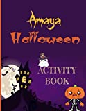 Amaya Halloween Activity Book: Collection of Creepy Scary Word searches, coloring pages, Sudoku, Find the match and Mazes, Amazing Activity Book for ... , Toddlers, Preschool Kindergarten Activities