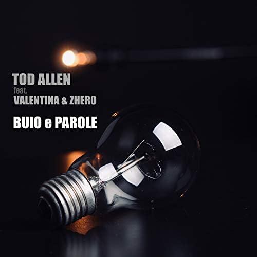 Tod Allen feat. Zhero & Valentina