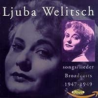 LJUBA WELITSCH songs/lieder:Broadcasts 1947-1949