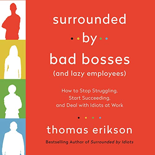 Page de couverture de Surrounded by Bad Bosses (and Lazy Employees)