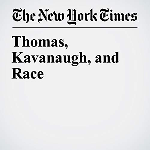Thomas, Kavanaugh, and Race audiobook cover art