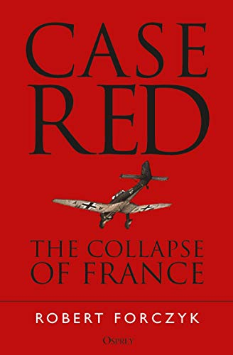 Image of Case Red: The Collapse of France