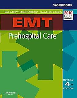 EMT Prehospital Care, Fourth Edition Student Workbook