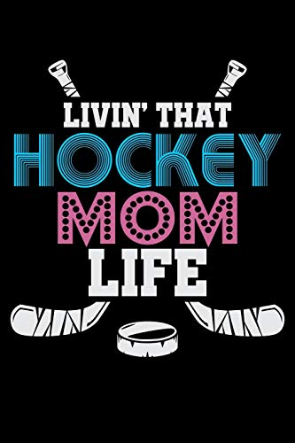 Livin' That Hockey Mom Life: Fishing Log Book And Journal For A Fisherman Or For Kids To Record Fishing Trips And Experiences of e.g. Bass Fishing Or Fly Fishing (6 x 9; 120 Pages)