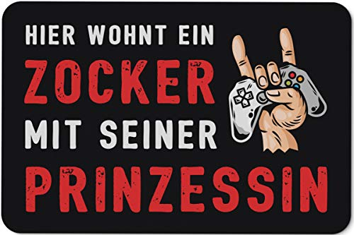 Tassenbrennerei Fußmatte mit Spruch Hier wohnt EIN Zocker mit Seiner Prinzessin - Türmatte lustig für innen & außen waschbar - Deutsche Qualität