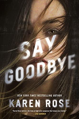 Say Goodbye (Sacramento Series, The Book 3)