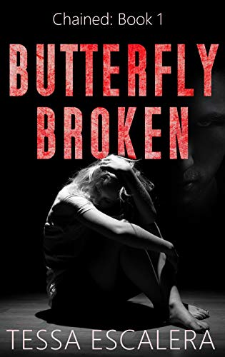 Butterfly Broken: A thriller of fear and faith (Chained Book 1) (English Edition)