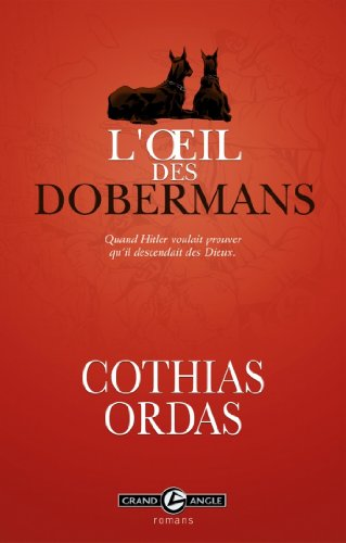 L'oeil des dobermans (Grand Angle Romans) (French Edition)