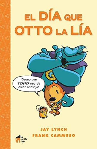 El día que Otto la lía (La casita n.º 9)