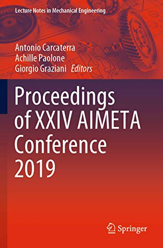 Proceedings of XXIV AIMETA Conference 2019 (Lecture Notes in Mechanical Engineering)