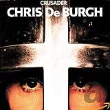 De Burgh,Chris: Crusader (Audio CD (Import))