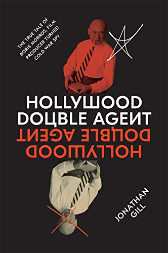 Image of Hollywood Double Agent: The True Tale of Boris Morros, Film Producer Turned Cold War Spy