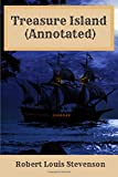 Treasure Island (Annotated): 2019 New Edition By Robert Louis Stevenson