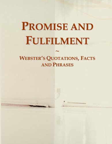 Promise and Fulfilment: Webster's Quotations, Facts and Phrases