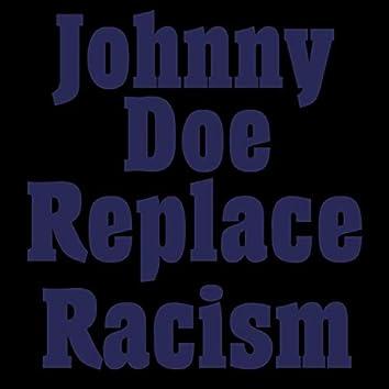 Replace Racism