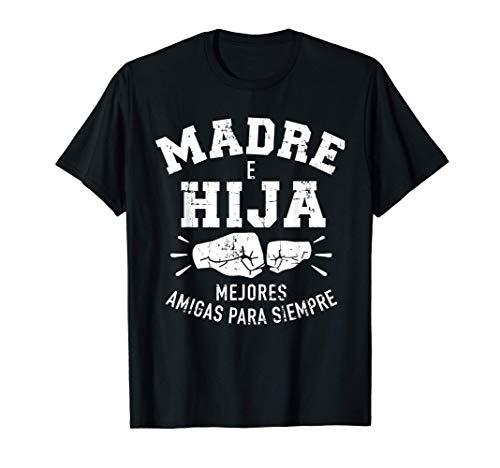 Madre e hija mejores amigas para siempre Camiseta