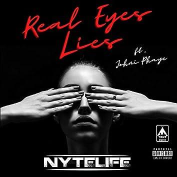 Real Eyes Lies