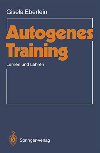 Autogenes Training: Lernen und Lehren