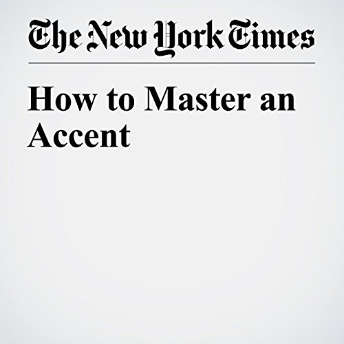 How to Master an Accent cover art