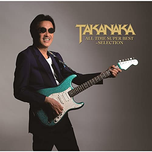 TAKANAKA ALL TIME SUPER BEST~SELECTION (特典:なし)
