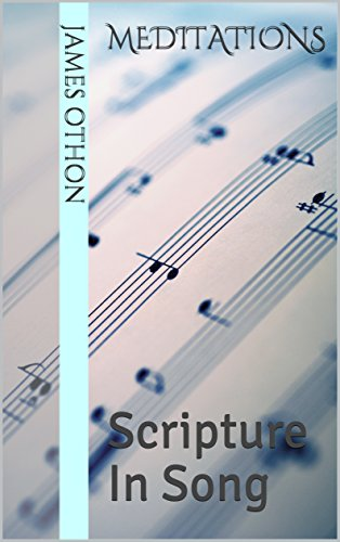 Meditations: Scripture In Song (English Edition)