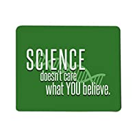 Science Doesn't Care What You Believe Mouse Pad [並行輸入品]