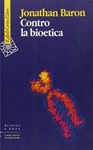 Contro la bioetica