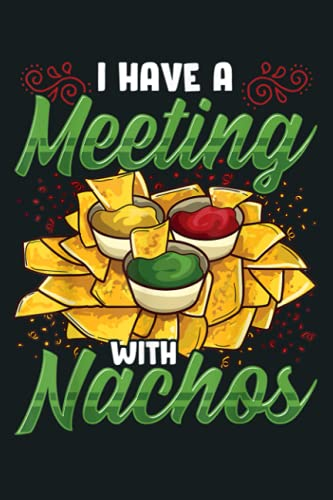 Nachos Salsa Guacamole Cheese Dip Quote: Notebook Planner - 6x9 inch Daily Planner Journal, To Do List Notebook, Daily Organizer, 114 Pages