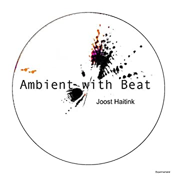 Ambient with Beat