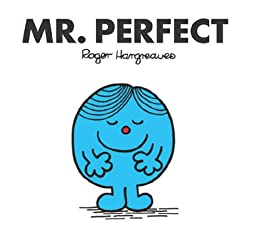 Mr. Perfect (Mr. Men and Little Miss Book 42) by [Roger Hargreaves]