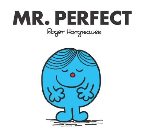 Mr. Perfect (Mr. Men and Little Miss Book 42)