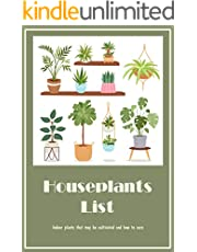 Houseplants List: Indoor plants that may be cultivated and how to care: Guide to care Indoor plants