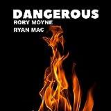 Dangerous (Darren Mc Menamin Remix)