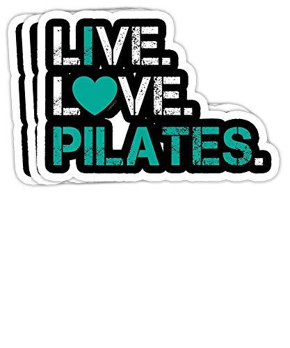DKISEE Pegatinas de parachoques con texto en inglés 'I Love Pilates - Live Love Pilates - Pegatinas de vinilo de 4', calcomanía para portátil y botella de agua (juego de 3)