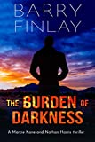 The Burden of Darkness: A Marcie Kane and Nathan Harris Thriller