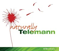 Naturally Telemann by Maute (2008-06-24)