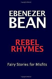 Rebel Rhymes: Fairy Stories for Misfits