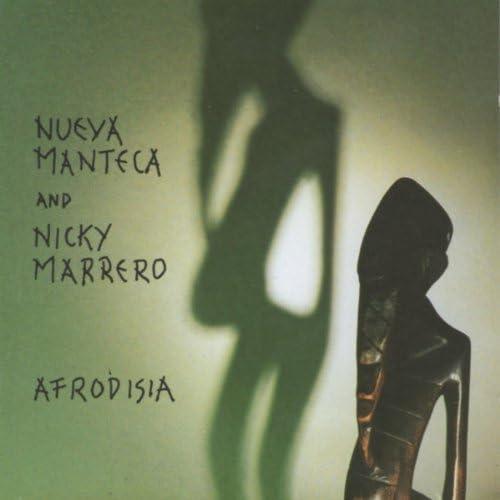 Nueva Manteca & Nicky Marrero