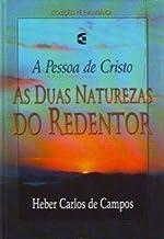 AS DUAS NATUREZAS DO REDENTOR