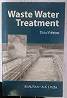 WASTE WATER TREATMENT, 3RD EDN
