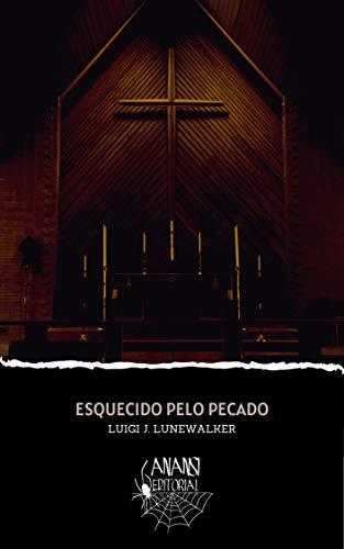 Esquecido pelo Pecado (Portuguese Edition)